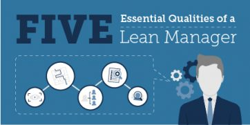 The Five Essential Qualities of a Lean Manager